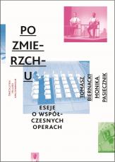 Opera 2.1. Eseje o operach współczesnych