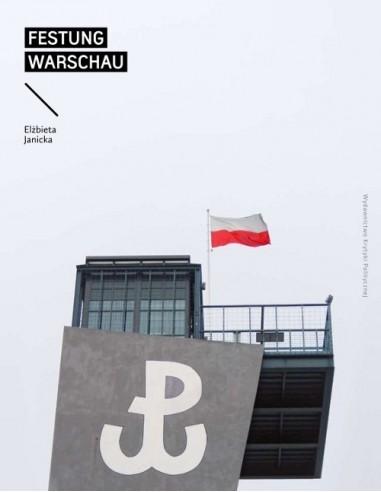 Festung Warschau. Raport z oblężonego miasta