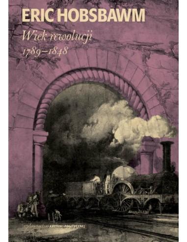 Wiek rewolucji: 1789-1848