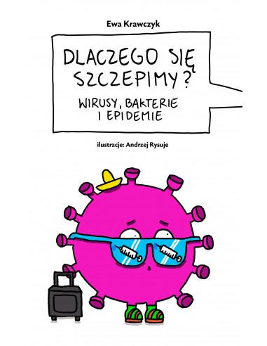 Ewa Krawczyk: Dlaczego się szczepimy