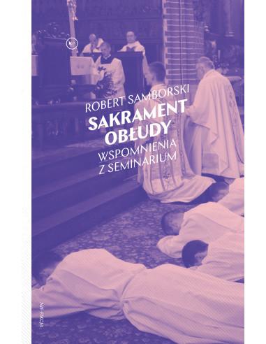 Robert Samborski: Sakrament obłudy