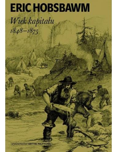 Wiek kapitału. 1848–1875
