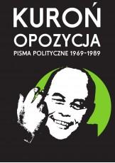 Opozycja. Pisma polityczne 1969-1989