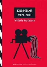 Kino polskie 1989-2009. Historia krytyczna