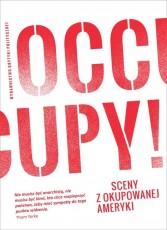 Occupy. Sceny z okupowanej Ameryki