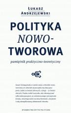 Polityka nowotworowa. Pamiętnik praktyczno-teoretyczny
