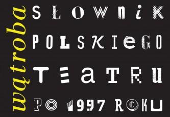 Wątroba Słownik polskiego teatru po 1997 roku