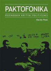 Paktofonika. Przewodnik Krytyki Politycznej