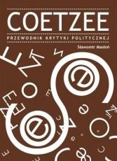 Coetzee. Przewodnik Krytyki Politycznej