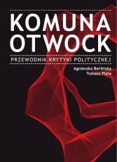 Komuna Otwock. Przewodnik Krytyki Politycznej