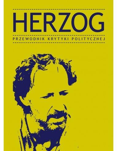 Herzog. Przewodnik Krytyki Politycznej