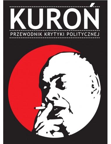 Kuroń Przewodnik Krytyki Politycznej
