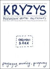 Kryzys. Przewodnik Krytyki Politycznej