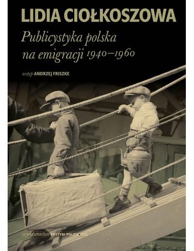 Publicystyka polska na emigracji. 1940-1960
