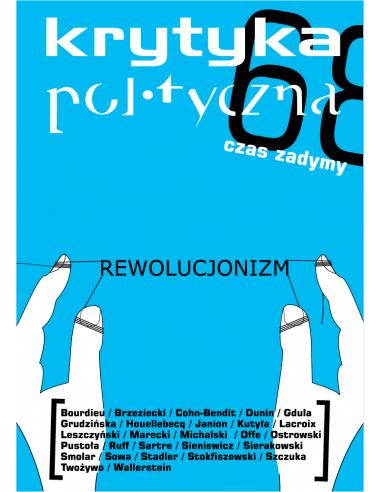 Krytyka Polityczna nr 6: Rewolucjonizm