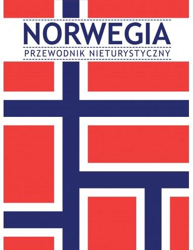 Norwegia. Przewodnik nieturystyczny
