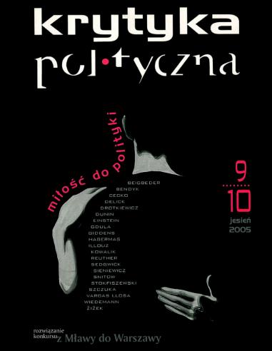 Krytyka Polityczna nr 9-10: Miłość do polityki