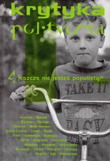 Krytyka Polityczna nr 4: jeszcze nie jesteś populistą?