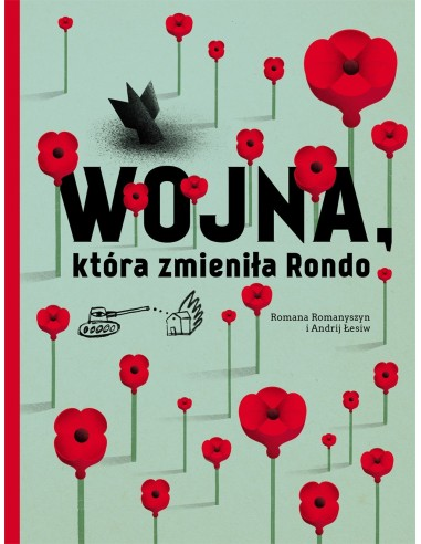 Wojna, która zmieniła Rondo