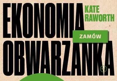 Kate Raworth: Ekonomia Obwarzanka